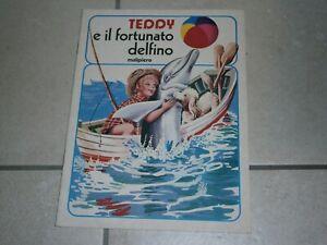BABY FIABA - MALIPIERO EDITORE - N° 2 - TEDDY E IL FORTUNATO DELFINO - OTTIMO