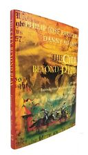 Philip Jose Farmer & Danny Adams - The City Beyond Play - SIGNED LIMITED 1ST ED.