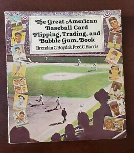 Great American Baseball Card Flipping Trading & Bubble Gum Book 1st Edition 1973