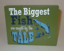 The Biggest Fish Are Caught By the Tale Mini Box Sign Wood Fishing New