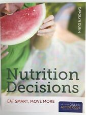 NUTRITION DECISIONS: EAT SMART, MOVE MORE By Carolyn Dunn **BRAND NEW**