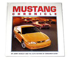 BOOK: Mustang Chronicle by Jerry Heasley (1995) Muscle Cars Auto History Shelby
