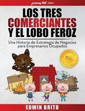 Empresarios Ocupados: Los Tres Comerciantes y el Lobo Feroz : Una Historia de...