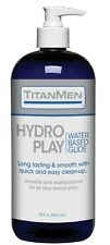 TITANMEN HYDRO PLAY WATER BASED GLIDE 32 fl. oz. New Adult Sexy Lube