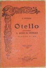 GIOACCHINO ROSSINI OTELLO 1920 LIBRETTO D'OPERA TEATRO THEATRE FLOREAL LIBERTY