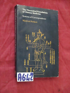 Porkert THE THEORETICAL FOUNDATIONS OF CHINESE MEDICINE