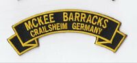 "McKee Barracks, Crailsheim  Germany 4"" embroidered scroll tab patch"