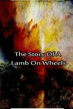 The Story of a Lamb on Wheels by Laura Hope (2012, Paperback)