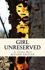 Girl Unreserved (Broken Wings and Things) (Volume 1)