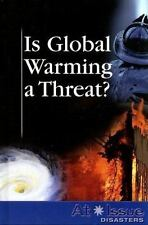 Is Global Warming a Threat ? (At Issue)-ExLibrary
