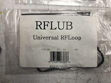 DIRECTED RFLUB UNIVERSAL RF LOOP
