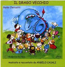 IL DRAGO VECCHIO. DVD - GUIDO CLERICETTI, ANGELO CASALI - BAMBINI