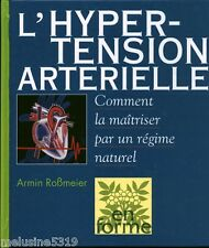 L'hyper-tension artérielle comment la mâitriser  book