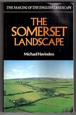 Somerset Landscape (The Making of the English landscape} Havinden, Michael