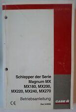 Case Traktoren MX180 + MX200 + MX220 + MX240 + MX270 Betriebsanleitung
