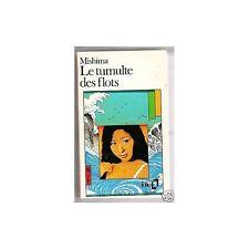 LE TUMULTE DES FLOTS de MISHIMA Edit. GALLIMARD 1978 !!
