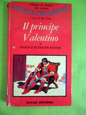 FOSTER.IL PRINCIPE VALENTINO.L'OLIMPO DEI FUMETTI.SUGAR 1° EDIZIONE 1972