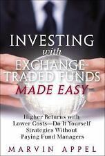 Investing with Exchange-Traded Funds Made Easy: A Start to Finish Plan to Reduce
