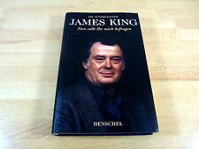 James King: Nun sollt ihr mich befragen - Die Autobiografie / Gebunden