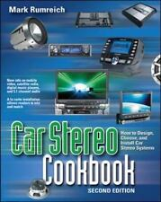 Car Stereo Cookbook: How to Design, Choose, and Install Car Stereo Systems Tab