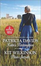 Katie's Redemption and Plain Secrets by Patricia Davids (PB 2016)  Amish novels