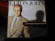 SINGLE ELTON JOHN - SAD SONGS (SAY SO MUCH) - ROCKET RECORD UK 1984 VG+