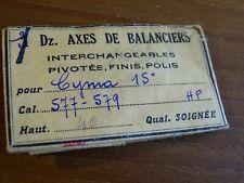 "PIÈCE MONTRE 1 AXE CYMA 15"" 577 - 579"