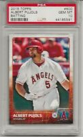 2015 TOPPS #600 ALBERT PUJOLS, PSA 10 GEM MINT, BATTING, LOS ANGELES ANGELS,L@@K