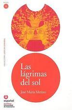 Las lagrimas del sol The Sun's Tears (Leer En Espanol Level 4) (Leer E-ExLibrary