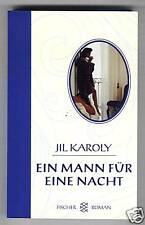 Jil Karoly: Ein Mann für eine Nacht