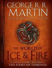 The World of Ice & Fire Untold History of Westeros and the Game of Thrones #X5