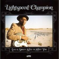 Lightspeed Champion - Life Is Sweet! Nice To Meet Yo [CD]