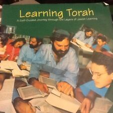 Learning Torah : A Self-Guided Journey Through the Layers of Jewish Learning