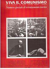 Viva il Comunismo per la costruzione del Partito Comunista marxista-leninista