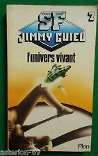L'UNIVERS VIVANT JIMMY GUIEU PLON SF 1980