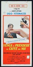 LOCANDINA, VENGA A PRENDERE IL CAFFE' DA NOI, TOGNAZZI, VALENTINE, LATTUADA