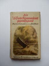 ALS U-BOOTS KOMMANDANT GEGEN ENGLAND 1916 sommergibile submarine