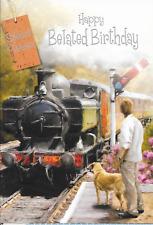 Happy Belated Birthday Card,Steam Train Theme,Male,Traditional,Ma n ,Dog (b4)