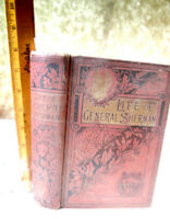 LIFE Of GENERAL WILLIAM T. SHERMAN,1891,James P. Boyd,1st Ed,Illust