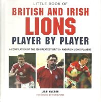 LITTLE BOOK OF BRITISH AND IRISH LIONS PLAYER BY PLAYER - RUGBY- LIAM McCANN