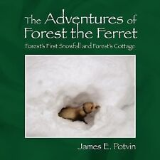 The Adventures of Forest the Ferret : Forest's First Snowfall and Forest's...