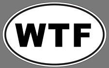WTF Euro Funny Decal Sticker Oval  High QUALITY Honda, Toyota, VW, Mazda