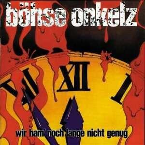 BÖHSE ONKELZ * Wir ham noch lange nicht genug (2005) * CD * NEU * OVP