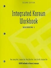 Integrated Korean Workbook: Beginning 1, 2nd Edition (klear Textbooks In Kore...
