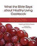 What the Bible Says about Healthy Living Cookbook (Paperback or Softback)