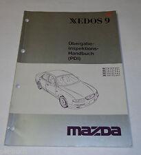 Werkstatthandbuch Mazda Xedos 9 Inspektion Wartung, Stand 08/1993