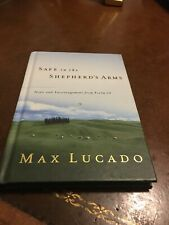 Max Lucado Safe in the Shepherd's Arms Hardcover 2002