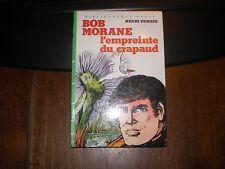 H.VERNES/BOB MORANE/L'EMPREINTE DU CRAPAUD BIBLIOTHEQUE VERTE HACHETTE 1983