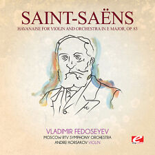 Saint-Saens - Havanaise Violin Orchestra in E Major 83 [New CD] Manufactured On