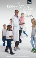 Das Geheimnis gesunder Kinder >ungelesen< Easwaran, Karella: